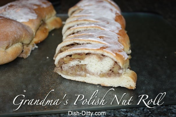 Grandma's Polish Nut Roll by Dish Ditty Recipes