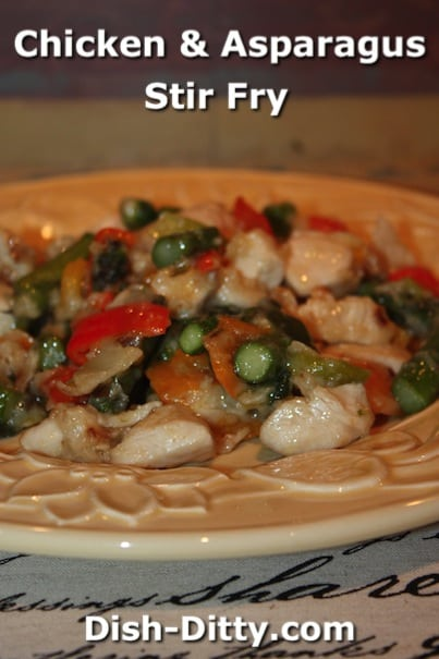 Chicken & Asparagus Stir Fry by Dish Ditty Recipes