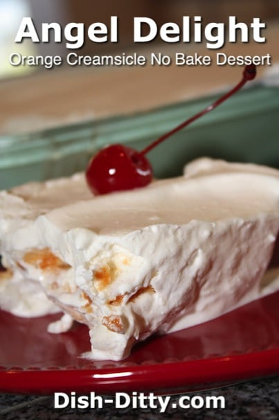 Grandma's Angel Delight (Orange Creamsicle No Bake Dessert) by Dish Ditty Recipes