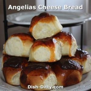 Angelia's Cheese Bread