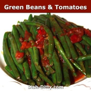 Green Beans & Tomatoes