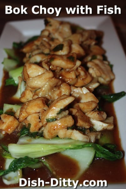 Bok Choy with Fish by Dish Ditty Recipes