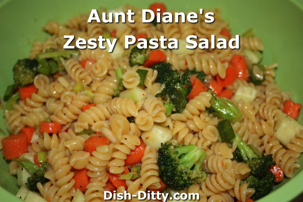 Aunt Diane's Zesty Pasta Salad by Dish Ditty Recipes