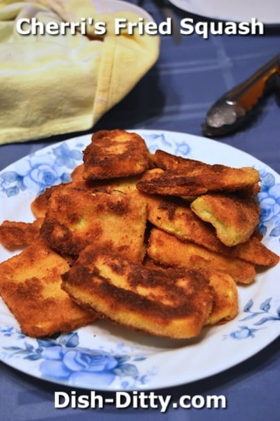 Cherri's Fried Squash by Dish Ditty Recipes