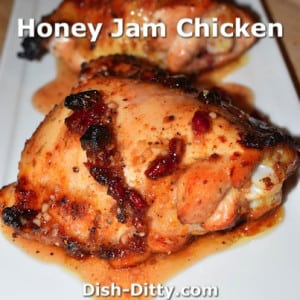 Honey Jam Chicken