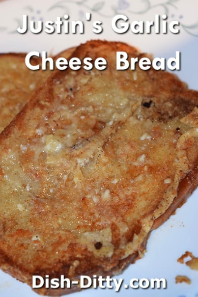 Justin's Garlic Cheese Bread Recipe by Dish Ditty Recipes
