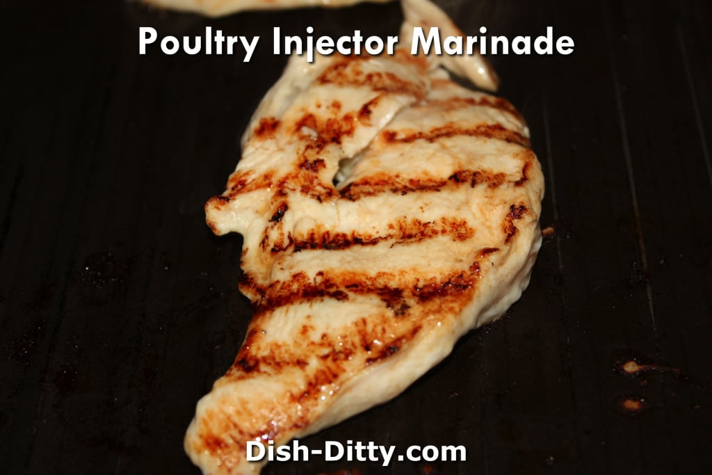 Poultry Injector Marinade Recipe by Dish Ditty Recipes