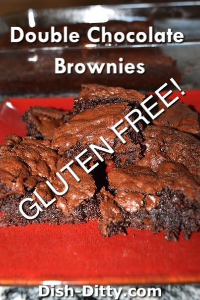 Double Chocolate Gluten Free Brownies by Dish Ditty Recipes
