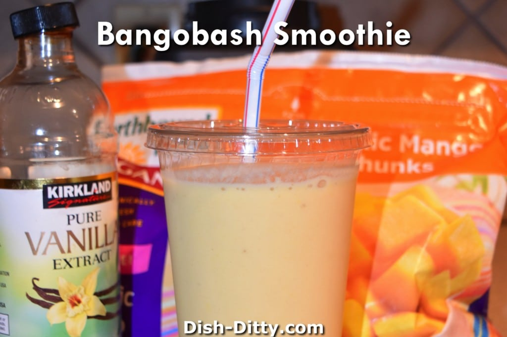 Bangobash Smoothie Recipe by Dish Ditty Recipes