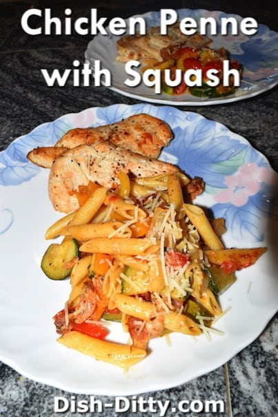 Chicken Penne with Squash Recipe by Dish Ditty Recipes