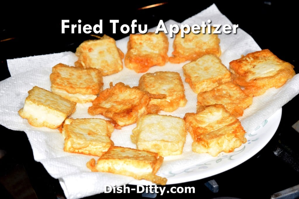 Fried Tofu Appetizer Recipe by Dish Ditty Recipes