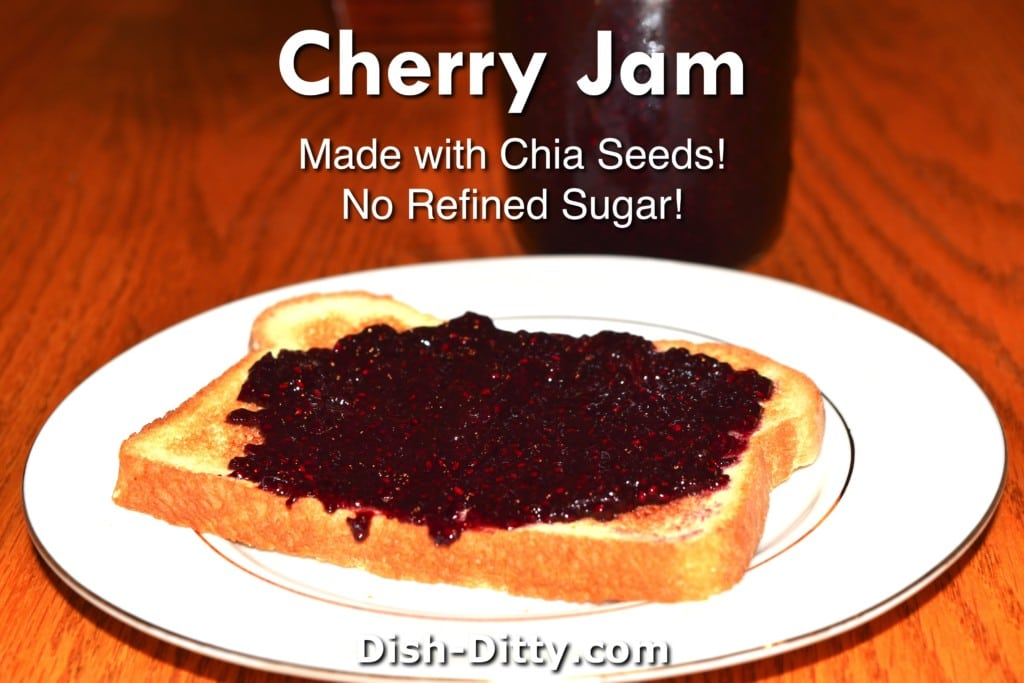 Cherry Chia Jam Recipe by Dish Ditty Recipes