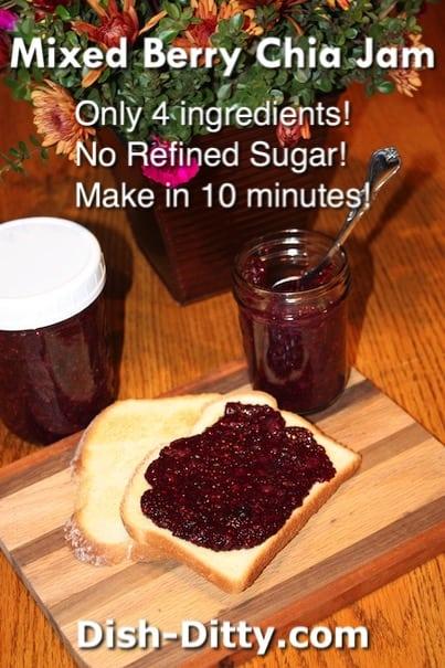 Mixed Berry Chia Jam Recipe by Dish Ditty Recipes