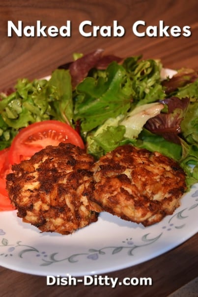 Naked Crab Cakes Recipe by Dish Ditty Recipes