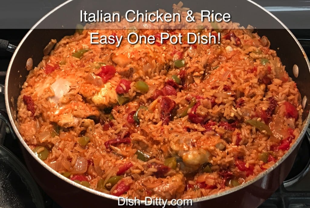 One Pot Italian Chicken Rice Recipe Dish Ditty Recipes