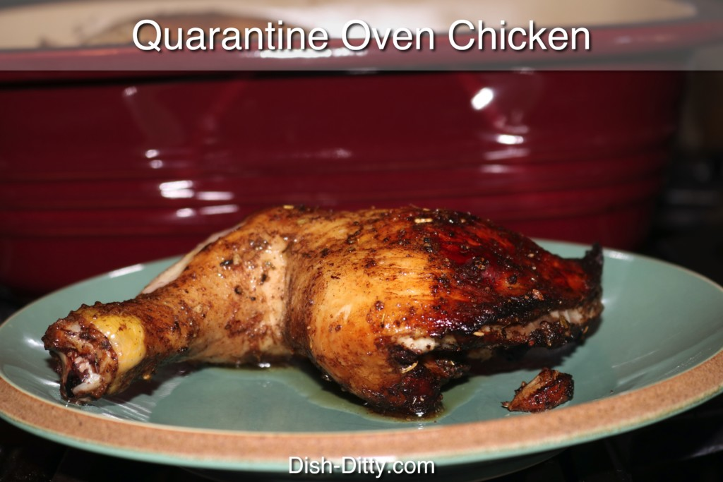 Quarantine Oven Chicken Recipe