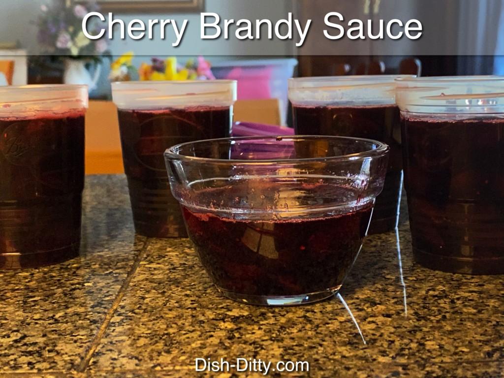 Cherry Brandy Sauce Recipe by Dish Ditty Recipes