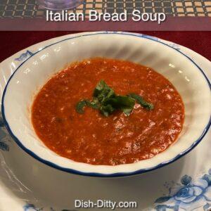 Italian Bread Soup