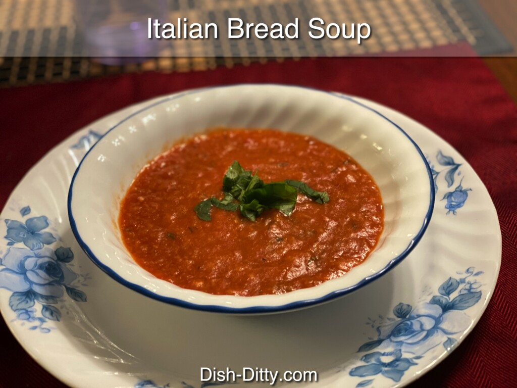 Italian Bread Soup Recipe by Dish Ditty Recipes