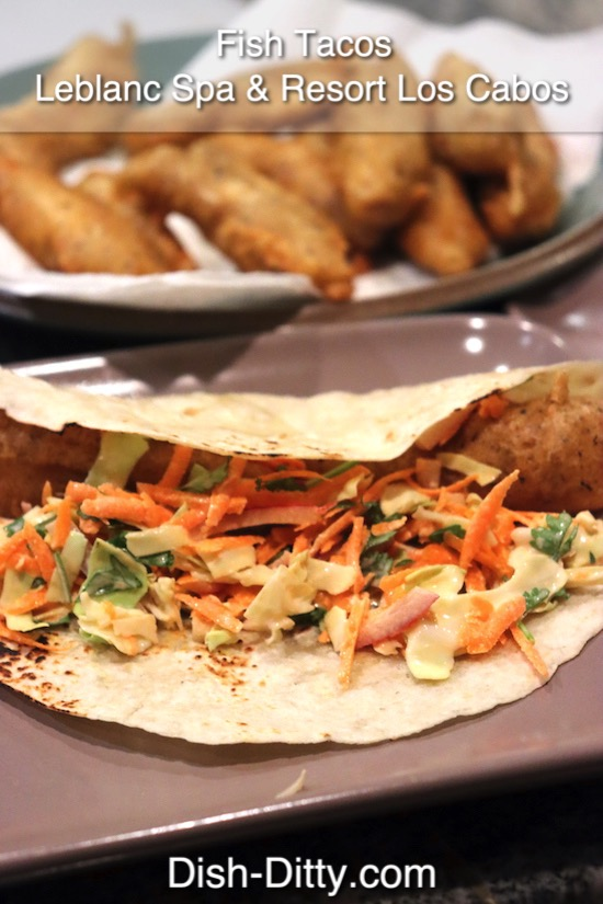 Fish Tacos Recipe from Leblanc Spa Resort Los Cabos